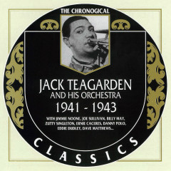 Jack Teagarden And His Orchestra: 1941-1943 (CD 2)