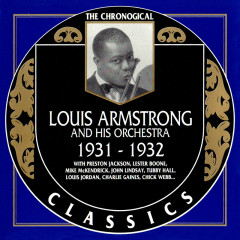 Louis Armstrong And His Orchestra: 1931 - 1932 (CD 1)