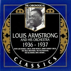 Louis Armstrong And His Orchestra: 1936 - 1937 (CD 1)