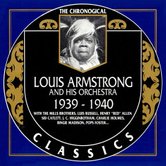 Louis Armstrong And His Orchestra:  1939 - 1940 (CD 2)