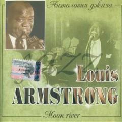 Moon River  - Louis Armstrong