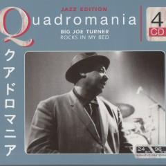 Rocks In My Bed (CD 4) - Big Joe Turner