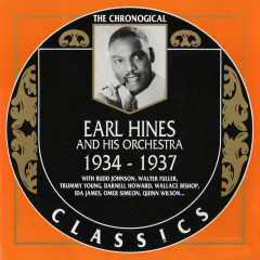 Earl Hines And His Orchestra : 1934 - 1937 (CD 1)
