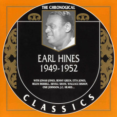 Earl Hines And His Orchestra : 1949 - 1952