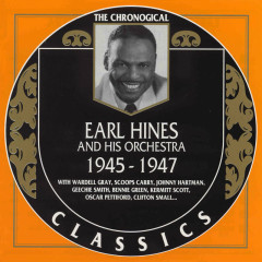 Earl Hines And His Orchestra : 1945 - 1947 (CD 1)