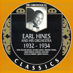 Earl Hines And His Orchestra : 1932 - 1934 (CD 1)