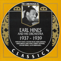 Earl Hines And His Orchestra : 1937 - 1939 (CD 2)