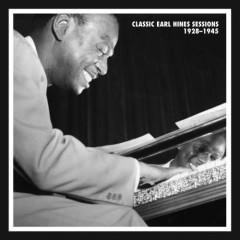 Classic Earl Hines Sessions 1928-1945 (CD 5) (Part 2)