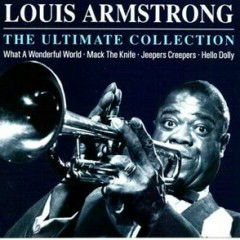 The Ultimate Collection (CD 1) - Louis Armstrong