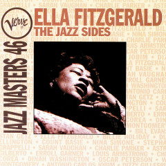 Ella Fitzgerald: The Jazz Sides