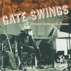 Gate Swings - Clarence 'Gatemouth' Brown