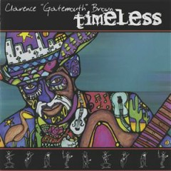 Timeless - Clarence 'Gatemouth' Brown