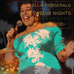 Twelve Nights In Hollywood (CD 1)