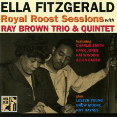 Royal Roost Sessions With Ray Brown Trio & Quintet (CD 1)