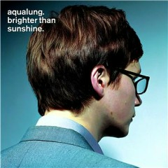 Brighter than Sunshine - Aqualung