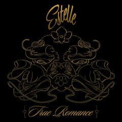 True Romance - Estelle