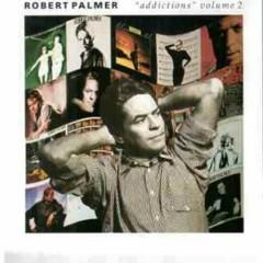 Addictions Volume 2 (Compilation) - Robert Palmer