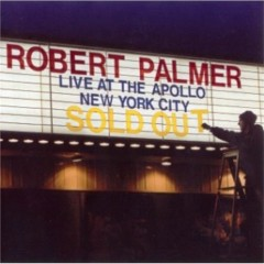 Live At The Apollo (Live) - Robert Palmer