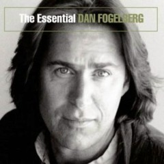 The Essential Dan Fogelberg (Compilation) - Dan Fogelberg