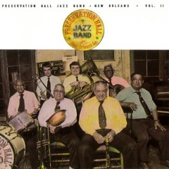 New Orleans - Vol. II - The Preservation Hall Jazz Band