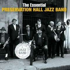 The Essential (CD1) - The Preservation Hall Jazz Band
