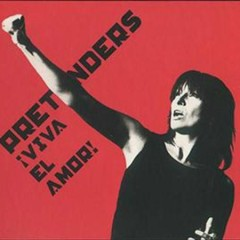 Viva El Amor! (CD2) - Pretenders