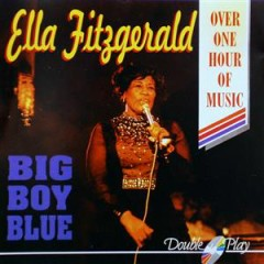 Big Boy Blue (CD 2) - Ella Fitzgerald