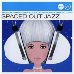 Verve Jazzclub: Highlights - Spaced Out Jazz
