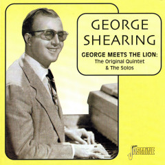 George Meets The Lion: The Original Quintet & The Solos (CD 2) - George Shearing