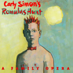 Romulus Hunt: A Family Opera CD1 - Carly Simon