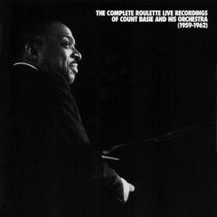 The Complete Roulette Live Recordings Of Count Basie and His Orchestra  (CD 8)
