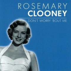 Don't Worry 'Bout Me (Cd 2)