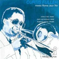 Curtis Fuller Meets Roma Jazz Trio
