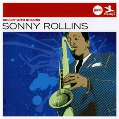 Verve Jazzclub: Legends - Rollin' With Rollins - Sonny Rollins