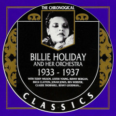 Billie Holiday And Her Orchestra: 1933 - 1937 (CD 1)