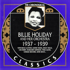 Billie Holiday And Her Orchestra: 1937 - 1939 (CD 1)
