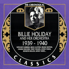 Billie Holiday And Her Orchestra: 1939 - 1940 (CD 1)
