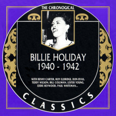 Billie Holiday: 1940 - 1942 (CD 1)
