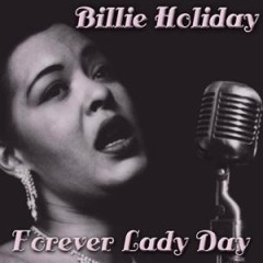 Forever Lady Day (CD 3)