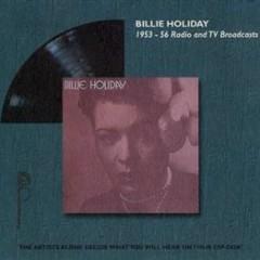 Radio And TV Broadcasts (1953 - 1956) - Billie Holiday