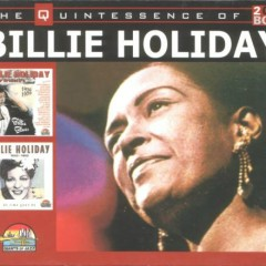 The Quintessence Of Billie Holiday (CD 1) (Part 1)