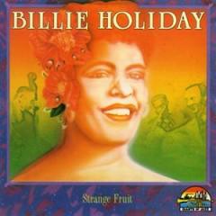 Strange Fruit (CD 2) - Billie Holiday
