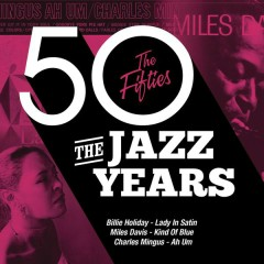 The Jazz Years, The Fifties (CD 3)
