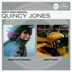 Verve Jazzclub: Originals - Songs For Pussycats & Quincy In Rio (CD 1)