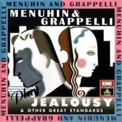Menuhin & Grappelli Play 'Jealousy' & Other Great Standards