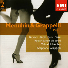 Menuhin & Grappelli Play... (CD 2) (Part 2) - Stephanie Grappelli,Yehudi Menuhin