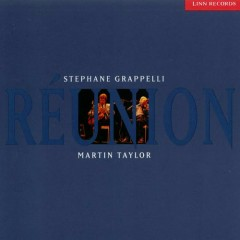 Reunion - Stephanie Grappelli,Martin Taylor
