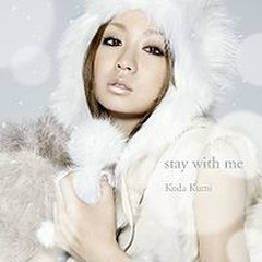 stay with me - Koda Kumi