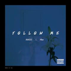Follow Me (Single) - Kucci