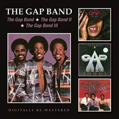 The Gap Band The Gap Band II The Gap Band III